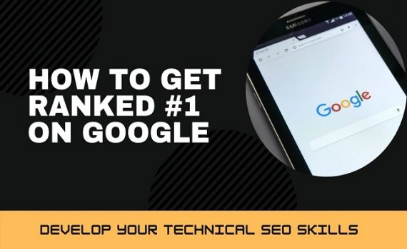 How to rank No. 1 On Google