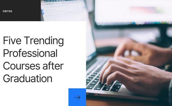 Five Trending Professional Courses after Graduation